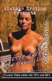 Annette Haven: The Elegant Lady