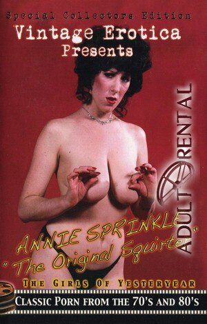 Annie Sprinkle: The Original Squirter Porn Video