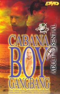Cabana Boy Gang Bang | Adult Rental