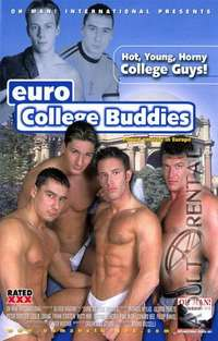 Euro College Buddies | Adult Rental