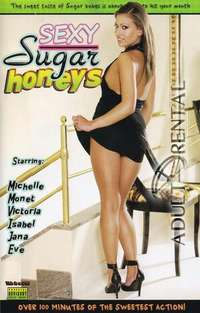 Sexy Sugar Honeys | Adult Rental