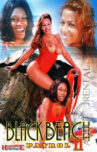 Black Beach Patrol 11 | Adult Rental