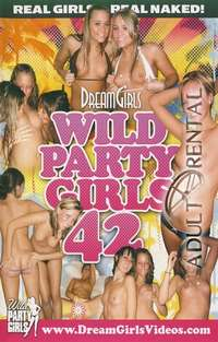 Wild Party Girls 42 | Adult Rental