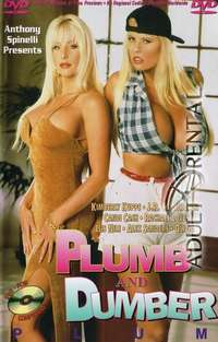 Plumb And Dumber | Adult Rental