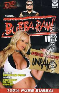 Bubba Raw 2 | Adult Rental