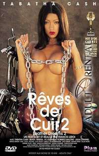 Reves De Cuir 2 - Leather Dreams 2 | Adult Rental