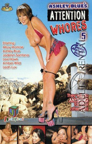Ashley Blue's Attention Whores 5 Porn Video Art