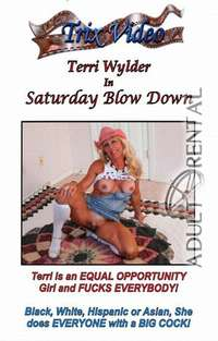Saturday Blow Down | Adult Rental