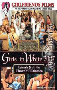 Girls In White 2007 | Adult Rental