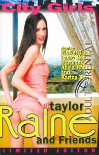 Taylor Raine And Friends | Adult Rental