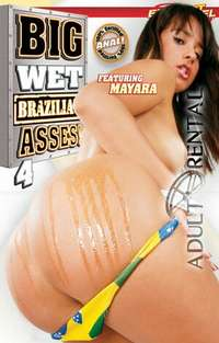 Big Wet Brazilian Asses 4 | Adult Rental