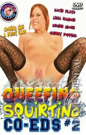 Queefing Squirting Co-Eds 2 Porn Video Art