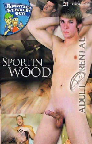 Sportin Wood Porn Video Art