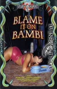 Blame It On Bambi | Adult Rental