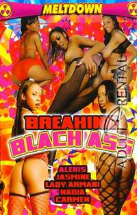Breaking Black Ass | Adult Rental