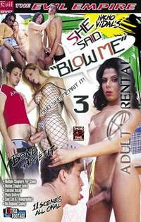 She Said Blow Me 3 | Adult Rental