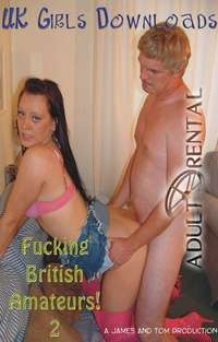Fucking British Amateurs 2 | Adult Rental