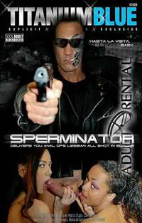 The Sperminator | Adult Rental