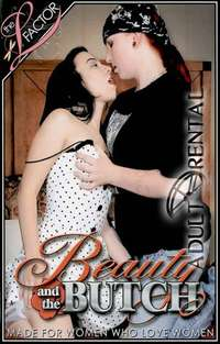 Beauty And The Butch | Adult Rental