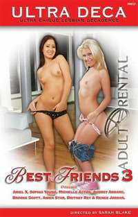 Best Friends 3 | Adult Rental