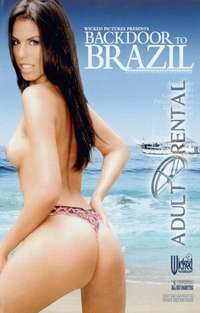 Backdoor To Brazil | Adult Rental