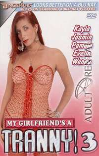 My Girlfriend's A Tranny 3 | Adult Rental