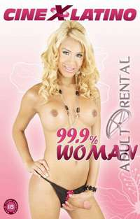 99.9% Woman | Adult Rental