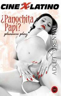 Panochita Papi | Adult Rental