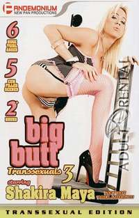 Big Butt Transsexuals 3 | Adult Rental