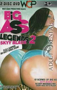 Big Ass Legends 2: Skyy Black Disc 2 | Adult Rental