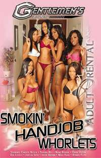 Smokin' Handjob Whorlets | Adult Rental