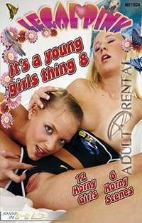 It's A Young Girls Thing 8 | Adult Rental