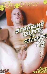 Straight Guys Get Creampies 2