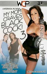 My Mom Craves Black Cock 3 | Adult Rental