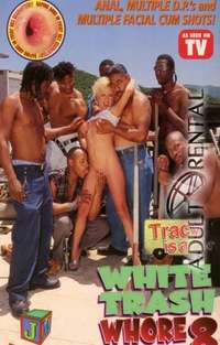White Trash Whore 8 | Adult Rental