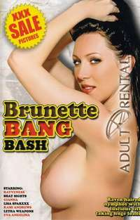 Brunette Bang Bash | Adult Rental