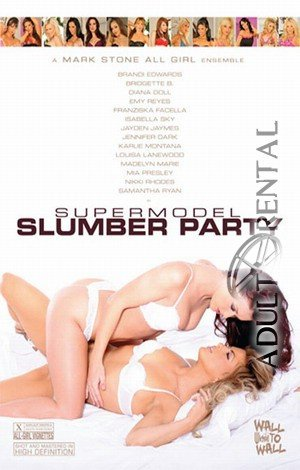 Supermodel Slumber Party Porn Video