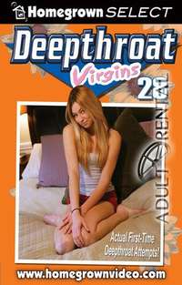 Deepthroat Virgins 28 | Adult Rental