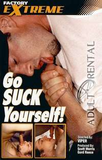 Go Suck Yourself | Adult Rental