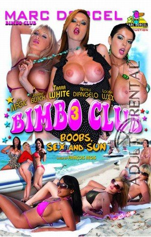 Bimbo Club 3: Boobs, Sex And Sun Porn Video Art