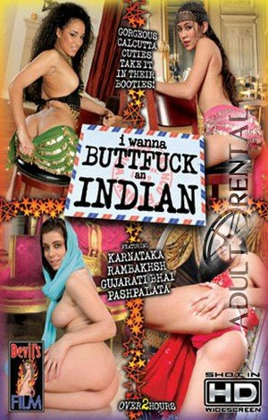 I Wanna Buttfuck An Indian Porn Video