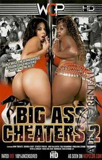 Big Ass Cheaters 2 | Adult Rental