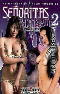 Senoritas In Heat 2 | Adult Rental