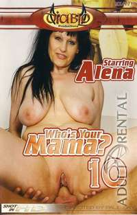Who's Your Mama? 10 | Adult Rental
