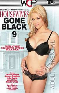 Housewives Gone Black 9 | Adult Rental