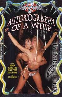 Autobiography Of A Whip | Adult Rental
