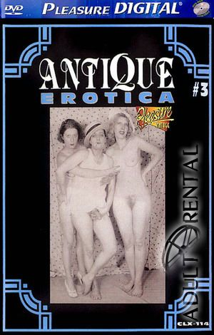 Antique Erotica 3 Porn Video