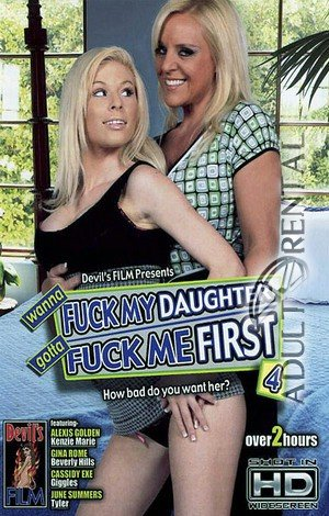 Fuck My Daughter Gotta Fuck Me First  #4 Porn Video Art