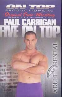 Paul Carrigan: Five On Top | Adult Rental