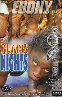 Black Nights | Adult Rental
